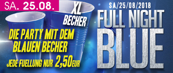FULL NIGHT BLUE – Die Party mit dem blauen Becher!