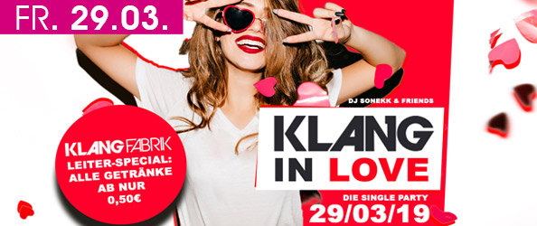 KLANGFABRIK IN LOVE - DIE SINGLE PARTY + LEITER SPECIAL!